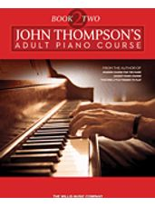 John Thompson's Adult Piano Course - Book 2