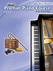 Alfred's Premier Piano Course: Jazz, Rags & Blues Book 3