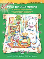 Classroom Music for Little Mozarts: The Big Music Book 3