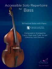 Accessible Solo Repertoire for Bass