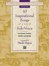 10 Inspirational Songs for Solo Voice (Medium Low Book Only)