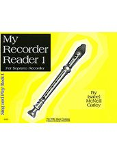 My Recorder Reader Book 1