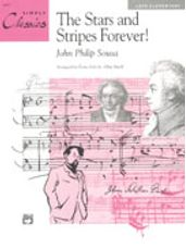 Stars and Stripes Forever, The! (Simply Classics Solos)