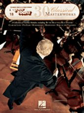 30 Classical Masterworks (E-Z Play Today 18)