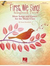 First We Sing! Songbook Two