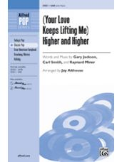 (Your Love Keeps Lifting Me) Higher and Higher