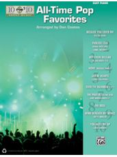 10 for 10 Sheet Music: All-Time Pop Favorites (Easy Piano)